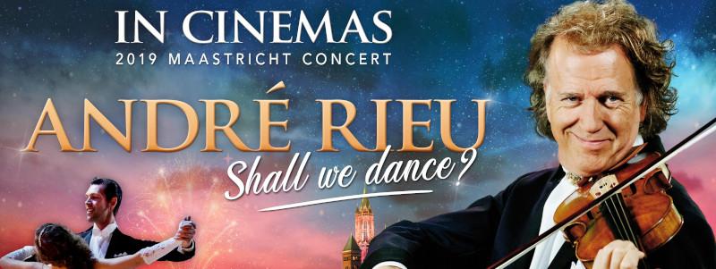 Andre Rieu's 2019 Maastricht Concert: 'Shall We Dance?